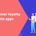 Building customer loyalty using mobile apps