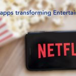 HOW ARE MOBILE APPS TRANSFORMING ENTERTAINMENT INDUSTRY?